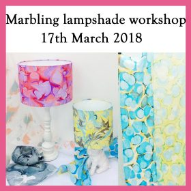 Silk scarf marbling / Lampshade making workshop – 17th March 2018