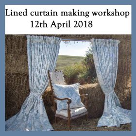 Lined curtain making workshop – 12th April 2018